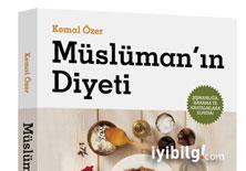 Müslüman'ın Diyeti: Az, öz ve akıllı beslenme